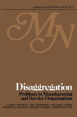 Disaggregation: Problems in manufacturing and service organizations (Paperback)