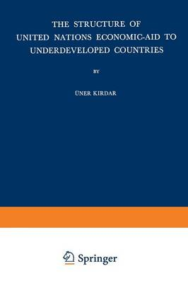 The Structure of United Nations Economic-Aid to Underdeveloped Countries (Paperback)