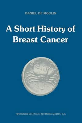 A short history of breast cancer (Paperback)