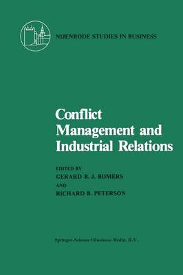 Conflict Management and Industrial Relations - Nijenrode Studies in Business (Paperback)