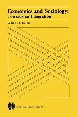Economics and Sociology: Towards an Integration (Paperback)
