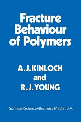 Fracture Behaviour of Polymers (Paperback)