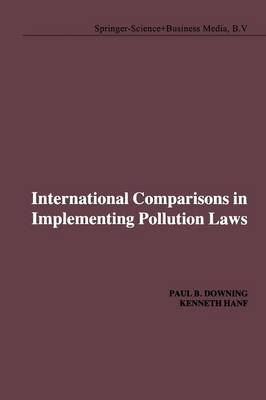 International Comparisons in Implementing Pollution Laws (Paperback)