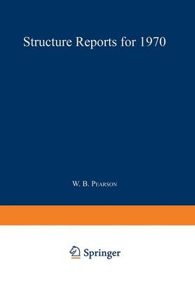 Structure Reports for 1970 - Structure Reports B 35 (Paperback)