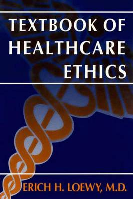 Textbook of Healthcare Ethics (Paperback)