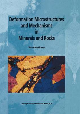 Deformation Microstructures and Mechanisms in Minerals and Rocks (Paperback)