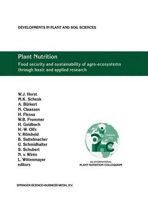 Plant Nutrition: Food security and sustainability of agro-ecosystems through basic and applied research - Developments in Plant and Soil Sciences 92 (Paperback)