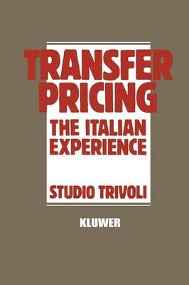Transfer Pricing: The Italian Experience (Paperback)