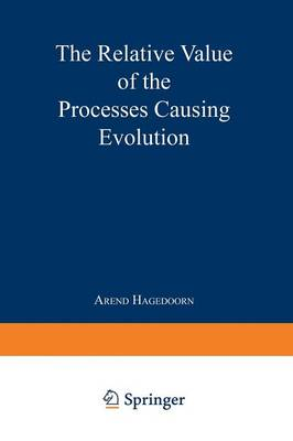 The Relative Value of the Processes Causing Evolution (Paperback)