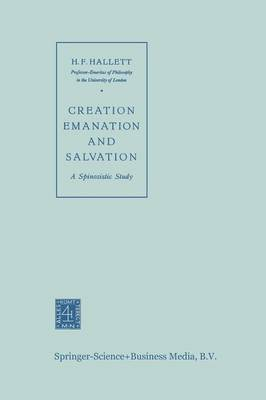 Creation Emanation and Salvation: A Spinozistic Study (Paperback)
