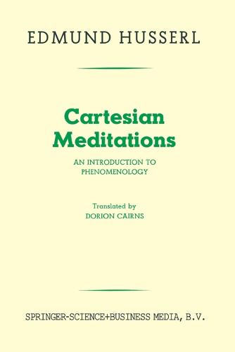 Cartesian Meditations: An Introduction to Phenomenology (Paperback)