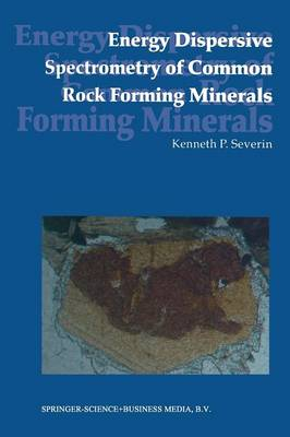 Energy Dispersive Spectrometry of Common Rock Forming Minerals (Paperback)
