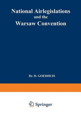 National Airlegislations and the Warsaw Convention (Paperback)