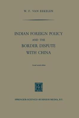 Indian Foreign Policy and the Border Dispute with China (Paperback)