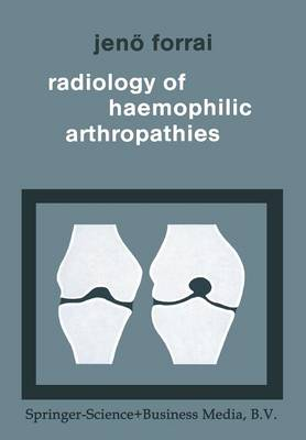 Radiology of Haemophilic Arthropathies (Paperback)