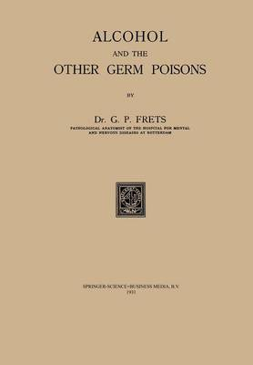 Alcohol and the Other Germ Poisons (Paperback)