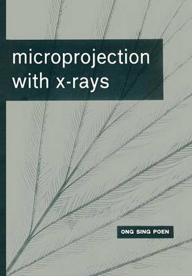 Microprojection with X-Rays (Paperback)