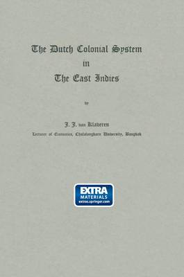 The Dutch Colonial System in the East Indies
