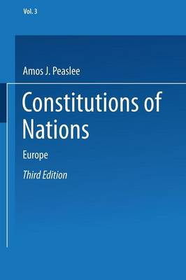 Constitutions of Nations: Volume III - Europe (Paperback)
