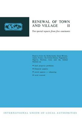 Renewal of Town and Village II: Ten special reports from five continents (Paperback)