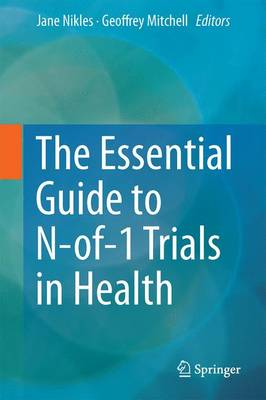The Essential Guide to N-of-1 Trials in Health (Hardback)