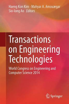 Transactions on Engineering Technologies: World Congress on Engineering and Computer Science 2014 (Hardback)