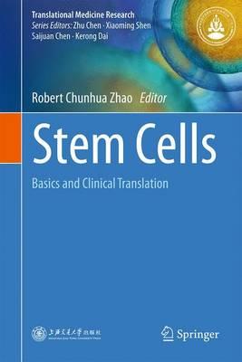 Stem Cells: Basics and Clinical Translation - Translational Medicine Research 1 (Hardback)