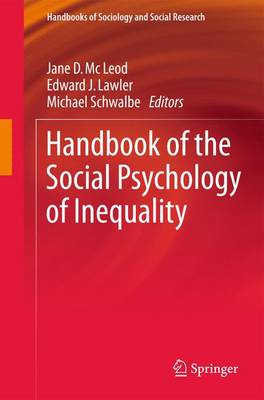 Handbook of the Social Psychology of Inequality - Handbooks of Sociology and Social Research (Paperback)