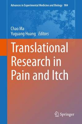 Translational Research in Pain and Itch - Advances in Experimental Medicine and Biology 904 (Hardback)
