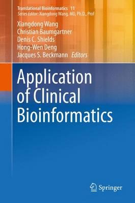 Application of Clinical Bioinformatics - Translational Bioinformatics 11 (Hardback)