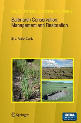 Saltmarsh Conservation, Management and Restoration - Coastal Systems and Continental Margins 12 (Paperback)