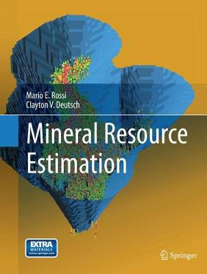 Mineral Resource Estimation (Paperback)