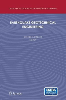 Earthquake Geotechnical Engineering: 4th International Conference on Earthquake Geotechnical Engineering-Invited Lectures - Geotechnical, Geological and Earthquake Engineering 6 (Paperback)
