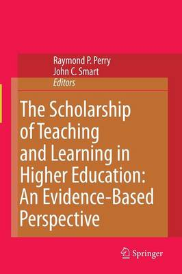 The Scholarship of Teaching and Learning in Higher Education: An Evidence-Based Perspective (Paperback)