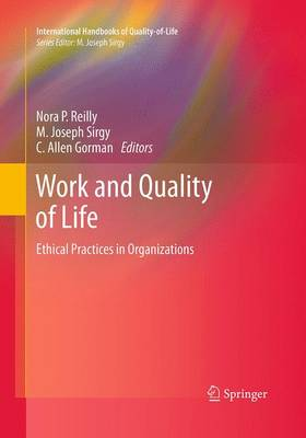 Work and Quality of Life: Ethical Practices in Organizations - International Handbooks of Quality-of-Life (Paperback)