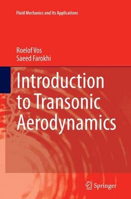 Introduction to Transonic Aerodynamics - Fluid Mechanics and Its Applications 110 (Paperback)