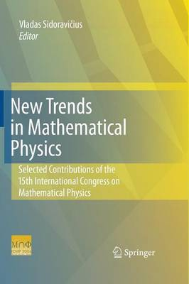 New Trends in Mathematical Physics: Selected contributions of the XVth International Congress on Mathematical Physics (Paperback)