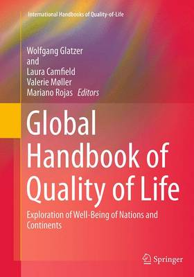 Global Handbook of Quality of Life: Exploration of Well-Being of Nations and Continents - International Handbooks of Quality-of-Life (Paperback)