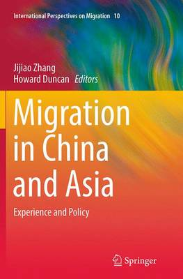 Migration in China and Asia: Experience and Policy - International Perspectives on Migration 10 (Paperback)