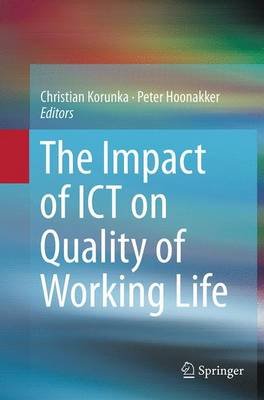 The Impact of ICT on Quality of Working Life (Paperback)