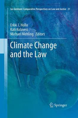 Climate Change and the Law - Ius Gentium: Comparative Perspectives on Law and Justice 21 (Paperback)