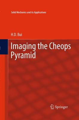 Imaging the Cheops Pyramid - Solid Mechanics and Its Applications 182 (Paperback)