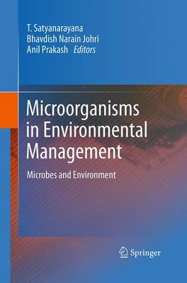 Microorganisms in Environmental Management: Microbes and Environment (Paperback)