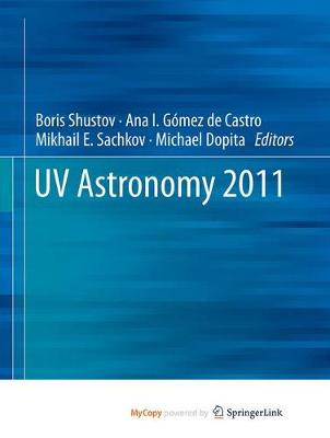 UV Astronomy 2011 (Paperback)