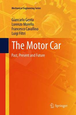 The Motor Car: Past, Present and Future - Mechanical Engineering Series (Paperback)