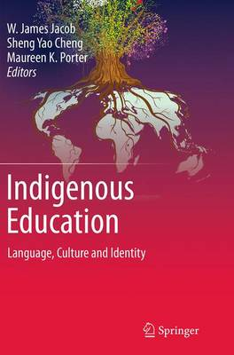 Indigenous Education: Language, Culture and Identity (Paperback)