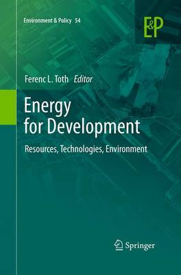 Energy for Development: Resources, Technologies, Environment - Environment & Policy 54 (Paperback)
