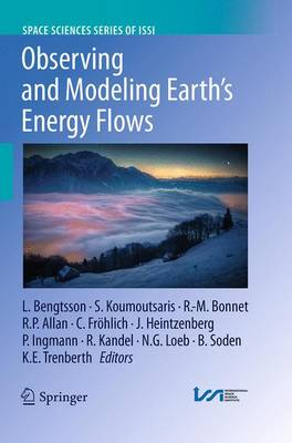 Observing and Modeling Earth's Energy Flows - Space Sciences Series of ISSI 41 (Paperback)
