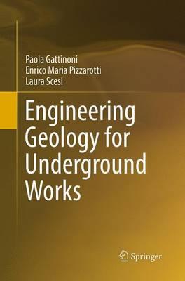 Engineering Geology for Underground Works (Paperback)