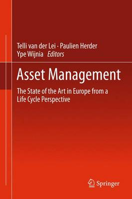 Asset Management: The State of the Art in Europe from a Life Cycle Perspective (Paperback)